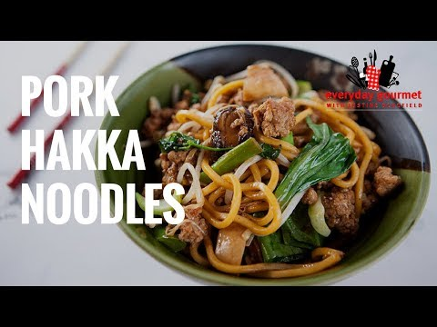 Pork Hakka Noodles | Everyday Gourmet S7 E15