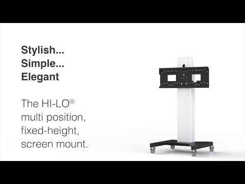 HI-LO® Mono® fixed height, multi position, screen mount options
