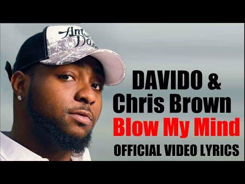 Davido FT Chris Brown Blow My Mind  ( OFFICIAL VIDEO LYRICS )