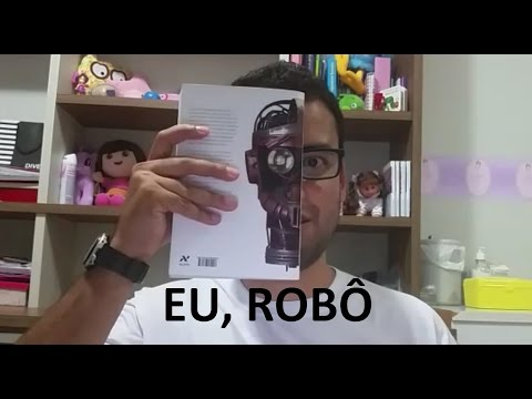 Conversando sobre: Eu, Robô! Isaac Asimov - (Livro)