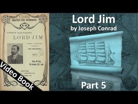 Part 5 - Lord Jim Audiobook by Joseph Conrad (Chs 27-36) (видео)