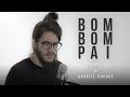 Bom Bom Pai | Gabriel Guedes (Good Good Father)