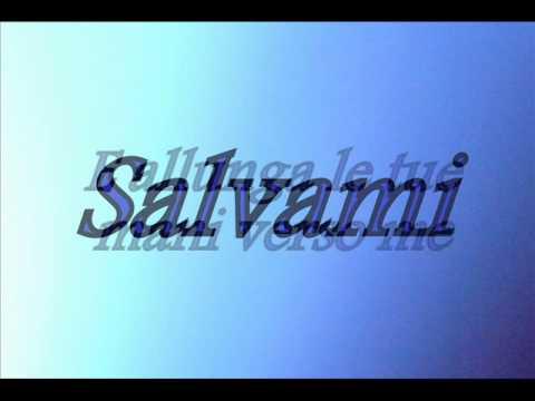 , title : 'Modà -Salvami - Testo.wmv'