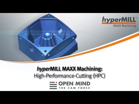 OPEN MIND hyperMILL MAXX Machining: High-Performance-Cutting (HPC) I DMG HSC 75