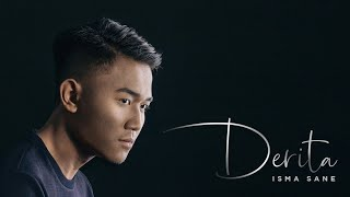 Video Isma Sane - Derita (Official Music Video) MP3, 3GP, MP4, WEBM, AVI, FLV Maret 2019