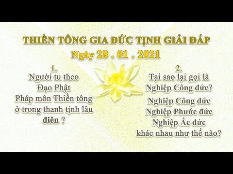 Thiền Tông Gia Đức Tịnh Giải Đáp - Ngày 28.01.2021