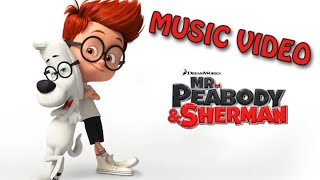 Nonton Mr  Peabody And Sherman  2014  Music Video  Re Upload  Film Subtitle Indonesia Streaming Movie Download