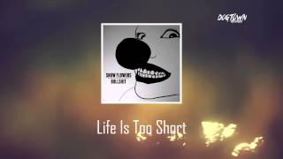 Video Snow Flowers - Life Is Too Short