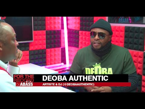 Deoba Authentic on For The Record with Dj Abass