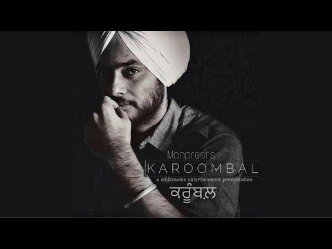 Karoombal (Kaashni Chithiya'n)   Manpreet   Harmanjeet   Aksar   White Notes Entertainment