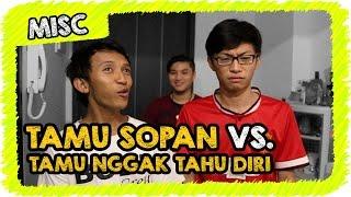 Video Tamu Sopan vs. Tamu Nggak Tahu Diri MP3, 3GP, MP4, WEBM, AVI, FLV Agustus 2017