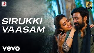 Kodi – Sirukki Vaasam Tamil Lyric Video