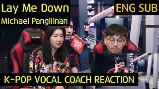 Video K-pop Vocal Coach reacts to Michael Pangilinan - Lay Me Down MP3, 3GP, MP4, WEBM, AVI, FLV Juni 2019
