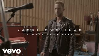 James Morrison - Higher Than Here (Live) Video
