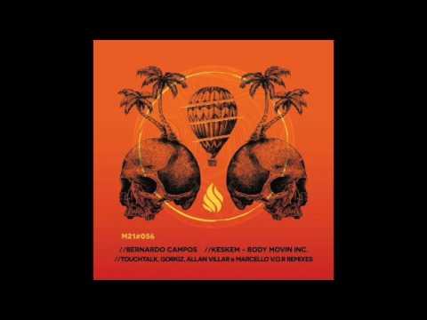 Bernardo Campos, Keskem - Body Movin (Original Mix) [Molotov21]