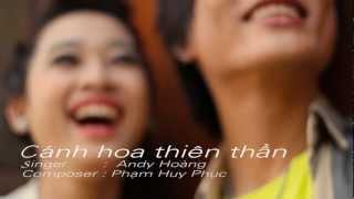 Cánh Hoa Thiên Thần - Andy Hoàng