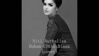 Siti Nurhaliza - Bukan Cinta Biasa (cover)