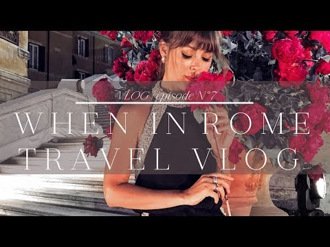 When In Rome   Travel Vlog
