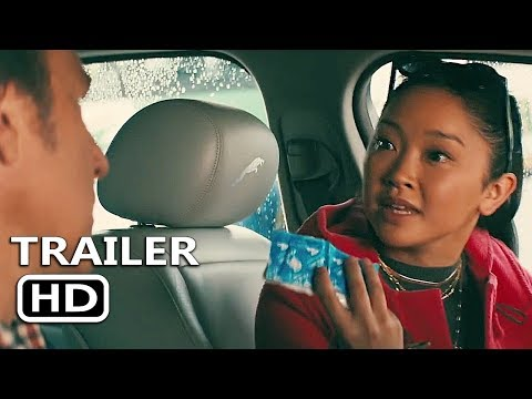 TO ALL THE BOYS I'VE LOVED BEFORE Official Trailer (2018)