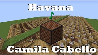 Video Havana - Camila Cabello - Minecraft Note Blocks MP3, 3GP, MP4, WEBM, AVI, FLV Maret 2018