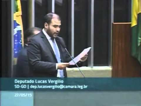 Discurso de Lucas Vergilio no plenário da Câmara (27/05/15)