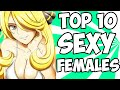 TOP 10 SEXY POKEMON FEMALES!