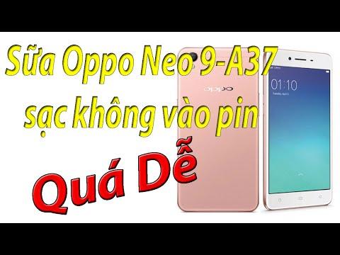 Sữa Oppo Neo 9 A37 sạc không vào pin thay chân sạc