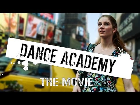 DANCE ACADEMY - THE MOVIE Official Trailer