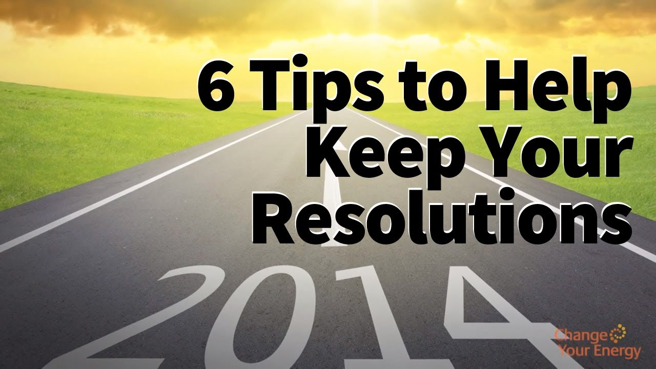6 Innovative Tips for Keeping Your New Year's Resolutions