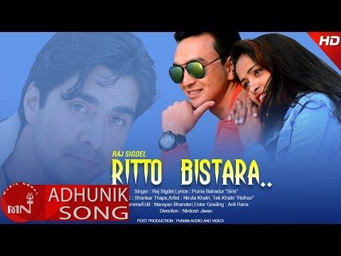 (Ritto Bistara - Raj Sigdel Ft. Niruta Khatri & Tek Khatri...  5 minutes, 13 seconds.)