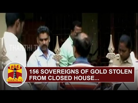 156-Sovereigns-of-Gold-Jewels-stolen-from-Closed-House-at-Kumbakonam-Thanthi-TV
