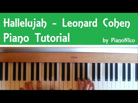 How To Play Hallelujah By Leonard Cohen On Piano - Tutorial [HD]