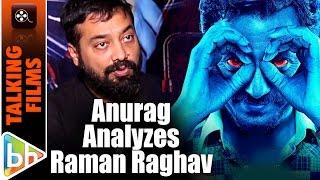 Raman Raghav Had No Idea That Killing People Was A Crime   Anurag Kashyap