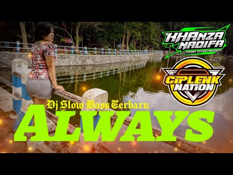 Virall!! DJ Always - Santuy Kayak Tumaredang || Ciplenk Nation