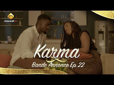 Série - Karma - Bande Annonce - Episode 22
