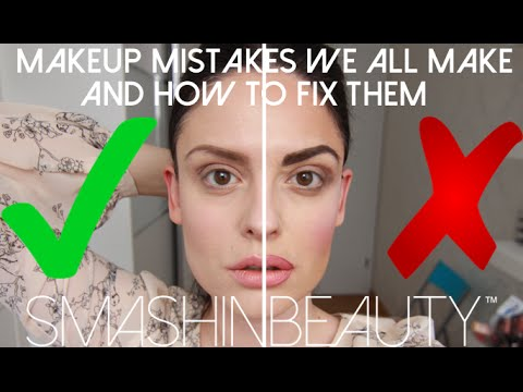 Makeup Mistakes To Avoid & How To Fix Them