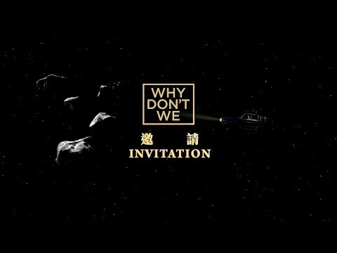 WHY DON'T WE - Invitation 邀請 (華納official HD 高畫質官方精華版)