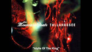 Idylls of the King The Mountain Goats