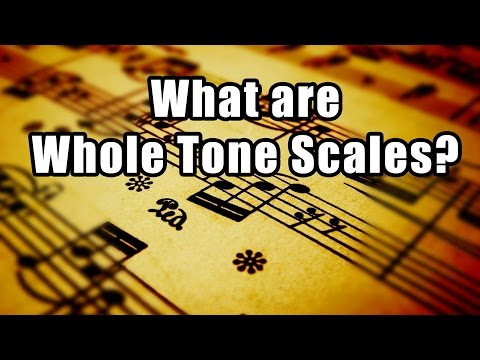 What is a Whole Tone Scale?
