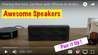 "Pairing the mini Jambox with iPhone or Android. ""Filming with Pixel XL"""