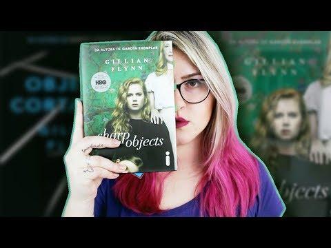 Um livro inteiramente perturbador ? | OBJETOS CORTANTES (Gillian Flynn)
