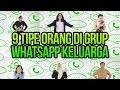 9 Tipe Orang di Group WhatsApp Keluarga