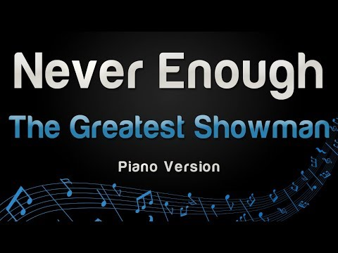 The Greatest Showman - Never Enough (Piano Version)