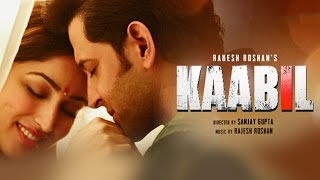 Nonton Kaabil Hoon Song  Video    Kaabil   Hrithik Roshan  Yami Gautam   Jubin Nautiyal  Palak Film Subtitle Indonesia Streaming Movie Download