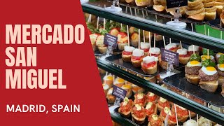 Mercado San Miguel, Madrid - walk through
