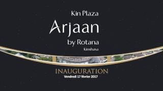 Une ouverture de plus réussie pour Rotana! En effet, le Kin Plaza Arjaan by Rotana a créé l'évènement à Kinshasa lors de son ouverture le mois passé.