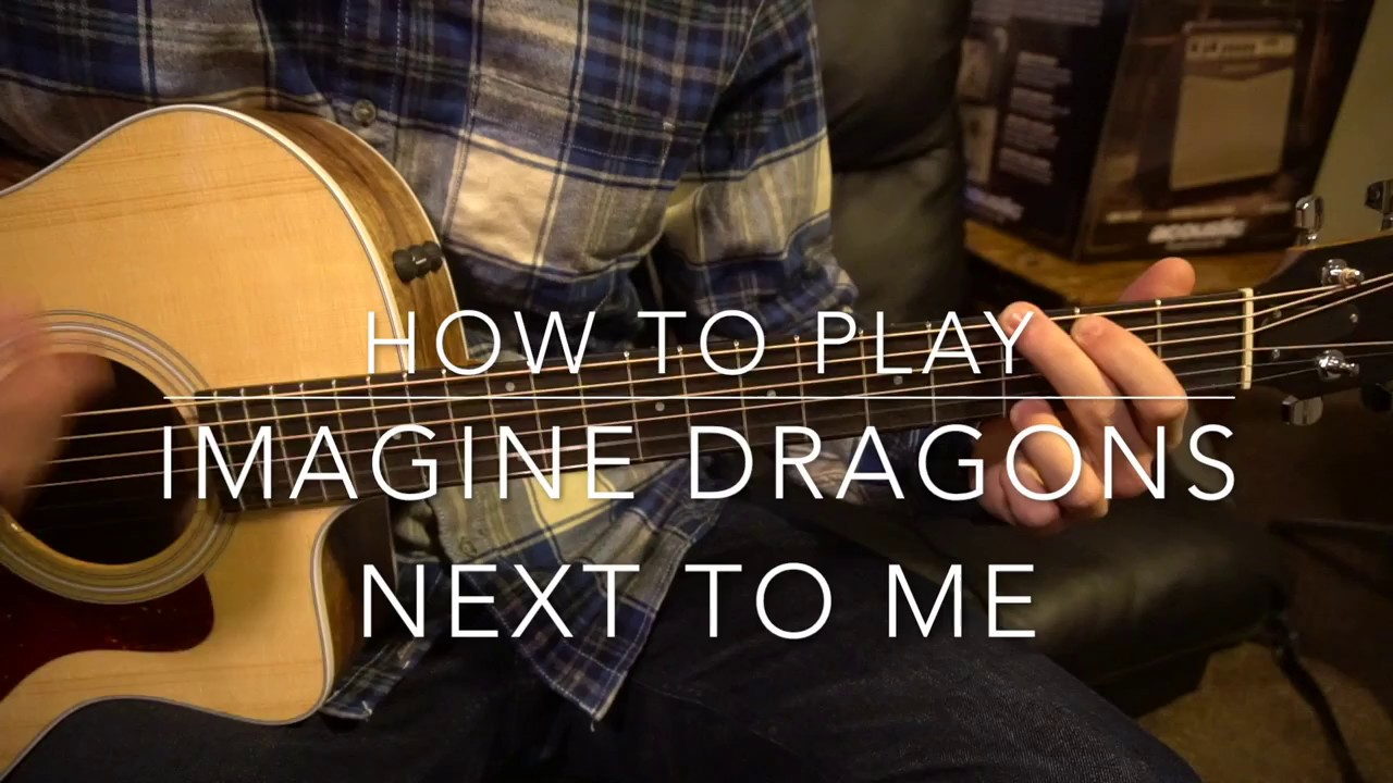 "Beginner Guitar Tutorial: ""Next To Me"" by Imagine Dragons"