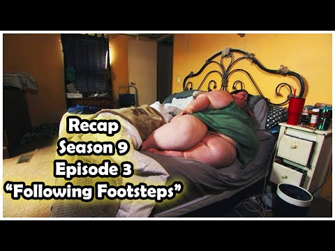 My 600-lb life | Season 9| Episode 3 Recap | Following Footsteps