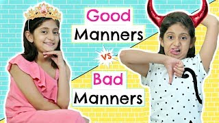 Video Good Manners Vs Bad Manners FT. ShrutiArjunAnand | #Roleplay #Fun #Sketch #MyMissAnand MP3, 3GP, MP4, WEBM, AVI, FLV September 2018