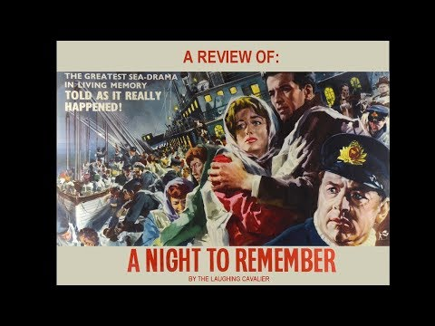 A Review of: A Night to Remember (1958)
